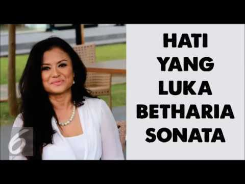 BETHARIA SONATA - HATI YANG LUKA (LIRIK)