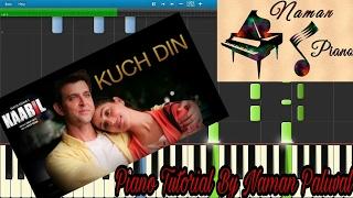 Kuch Din Kaabil Piano(Tutorial+MIDI+Music Sheet)