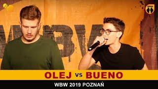 Bueno  Olej  WBW 2019 Poznań (1/4) Freestyle Battle