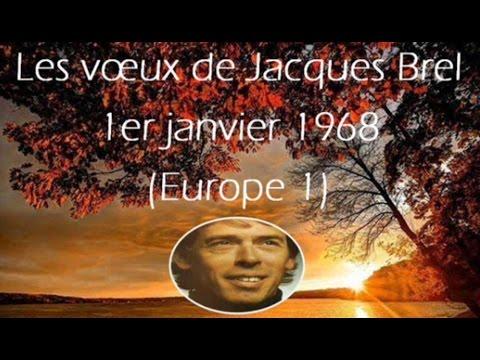 Les Vœux De Jacques Brel 1er Janvier 1968 Europe 1 Bayechcom