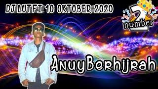 DJ LUTFI TERBARU 10 OKTOBER 2020 SESSION 2