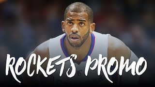 Chris Paul 2017; Welcome to Houston (Rockets Promo) ᴴᴰ