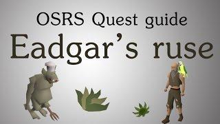 [OSRS] Eadgar's ruse quest guide