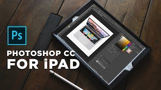 GET FULL Adobe Photoshop CC for iPad - Preview Feature 2019