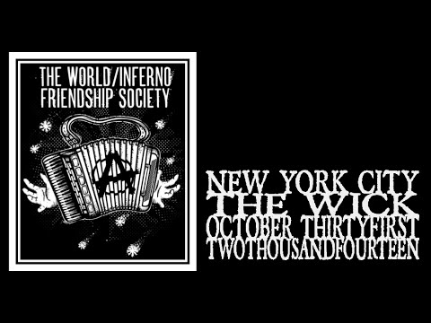 World/Inferno Friendship Society - Hallowmas 2014
