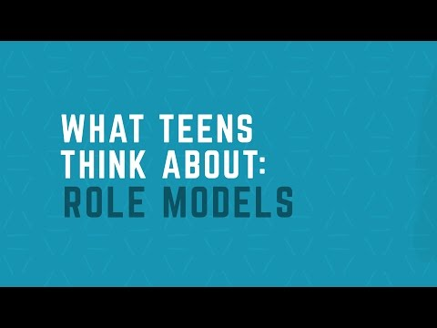 What Teens Think About: Role Models