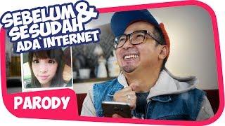 SEBELUM vs SESUDAH ADA INTERNET Wkwkwkwk