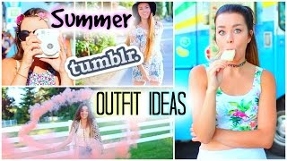 Summer Tumblr Outfit Ideas!