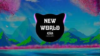 KIRA - New World [NCS Art Release]