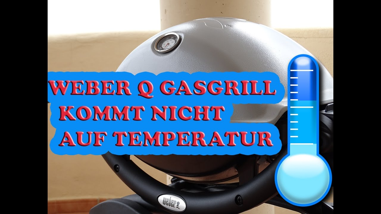 weber gasgrill kommt nicht auf temperatur die 3 gr ssten. Black Bedroom Furniture Sets. Home Design Ideas