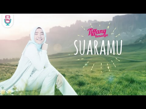 Tiffany Kenanga Suaramu Official Music Video Lyrics