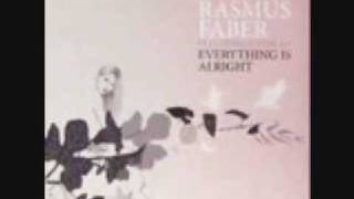 RASMUS FABER - EVERYTHING IS ALRIGHT (ORIGINAL EXTENDED MIX)