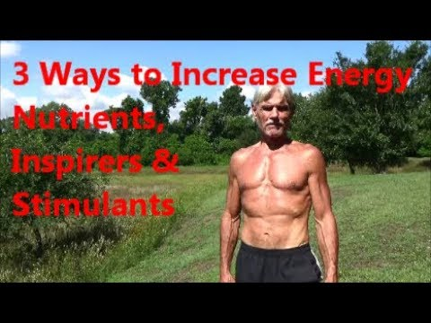 3 Ways to Increase Energy - Nutrients, Inspirers & Stimulants