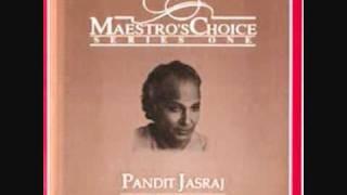 Pandit Jasraj  Raga Bairagi Bhairav