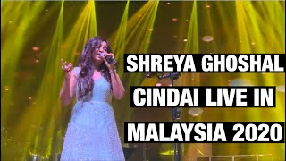Shreya Ghoshal sings Malay song Cindai live in Malaysia (23.02.2020)