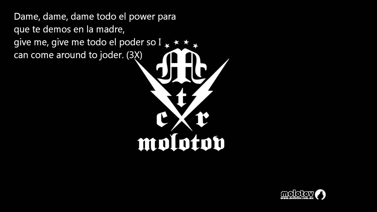 Molotov - Dame El Poder Lyrics | MetroLyrics
