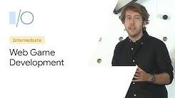 Modern Web Game Development (Google I/O'19)