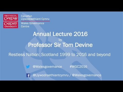 Restless Nation: Scotland 1999-2016 and beyond - Tom Devine