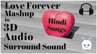Love Forever Mashup | DJ Harshal Mashup | Extra 3D Audio | Surround Sound | Use Headphones 👾