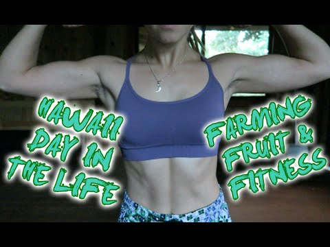 Hawaii Day In The Life || Farming, Fruit, & Fitness!