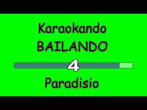 Karaoke Internazionale - Bailando - Paradisio ( Letra )