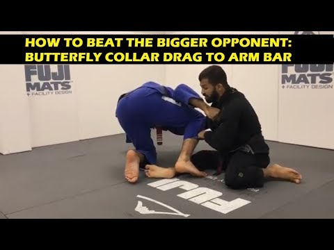 How To Beat The Bigger Opponent: Butterfly Collar Drag To Arm Bar by Bruno Malfacine