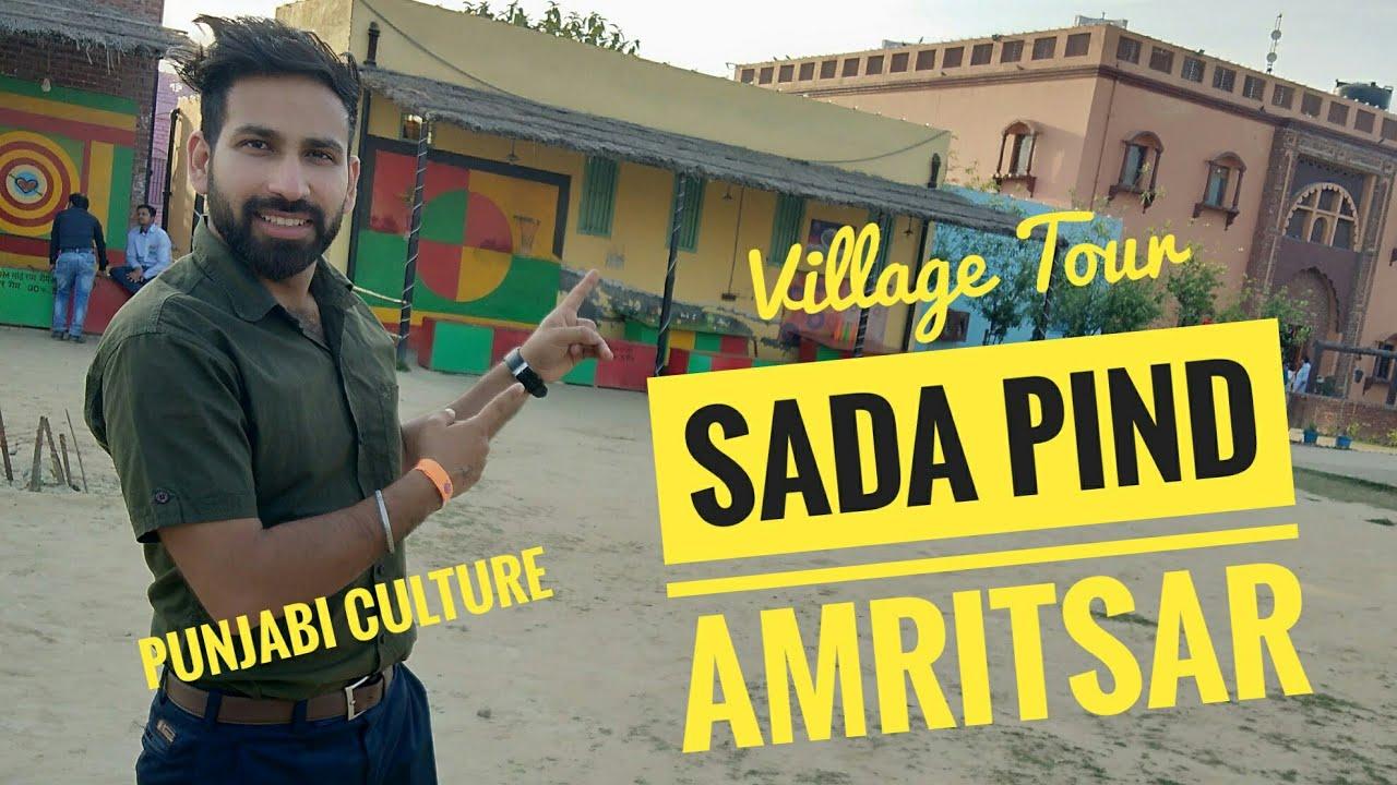 Sada Pind Amritsar II Presenting Punjabi Culture II Best Tourist Destination