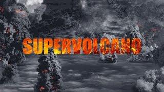 SUPERVOLCANO The Yellowstone Eruption