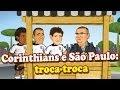 Corinthians e São Paulo - troca-troca - ANIMATUNES