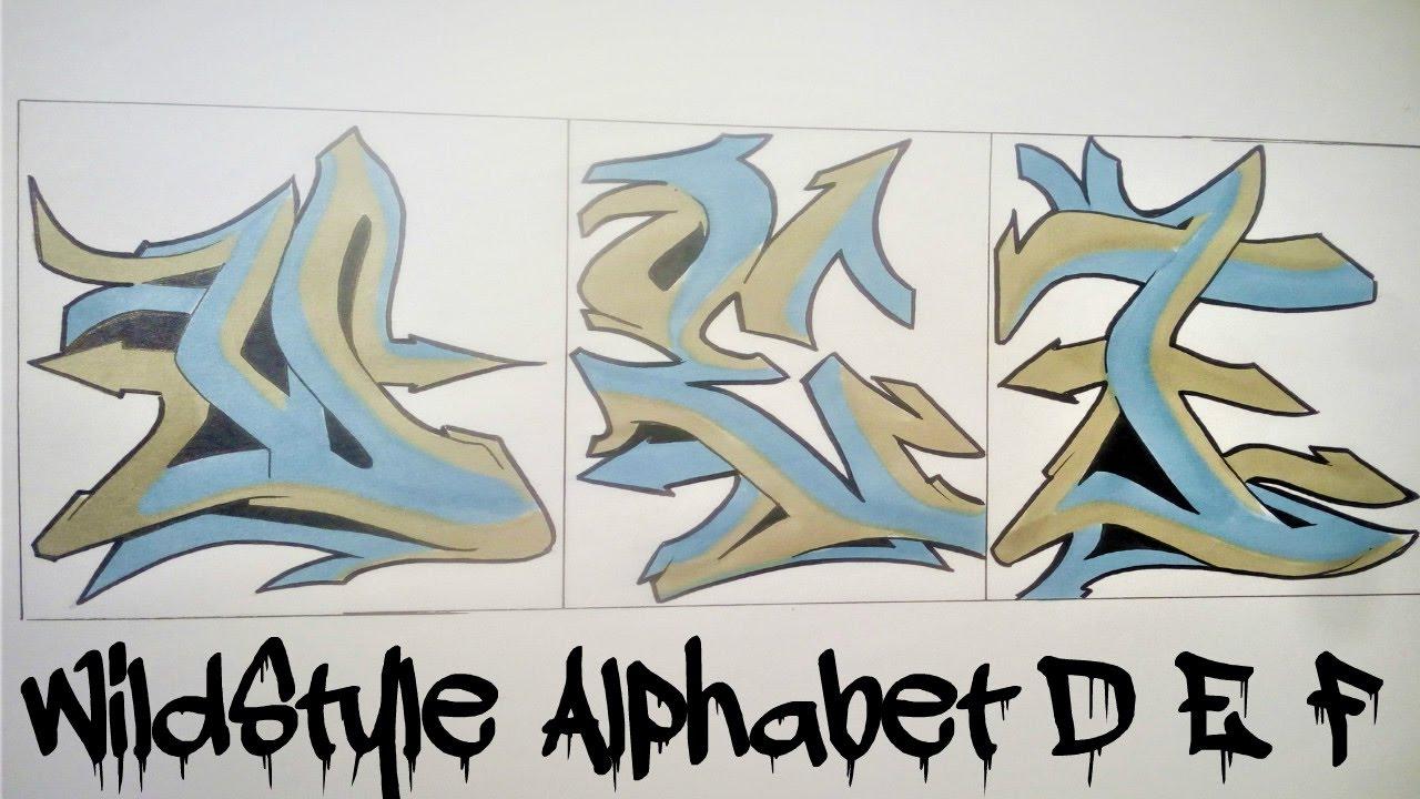 Wild Style Graffiti Alphabet D E F