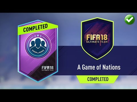 A GAME OF NATIONS SBC! (CHEAPEST METHOD & COMPLETED) (FIFA 18 Ultimate Team)
