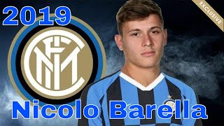 Nicolò Barella ● Welcome to Inter Milan ● Skills, Goals & Assists 2019 HD
