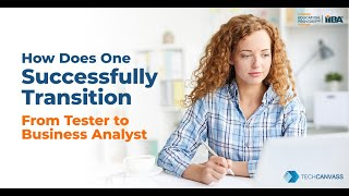 Moving from tester to Business Analyst | Becoming a Business Analyst