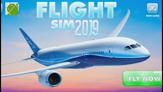 Flight Sim 2019 - Android Gameplay FHD