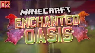 "Minecraft: Enchanted Oasis ""SNEAKY WISPS"" 2"