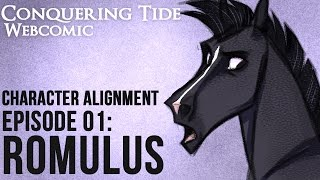 Conquering Tide - Character Alignment Series - Episode 01: ROMULUS
