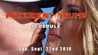 President Trump's Schedule for Sunday, September 22, 2019