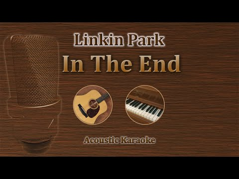 In the End - Linkin Park (Karaoke Acoustic Version)