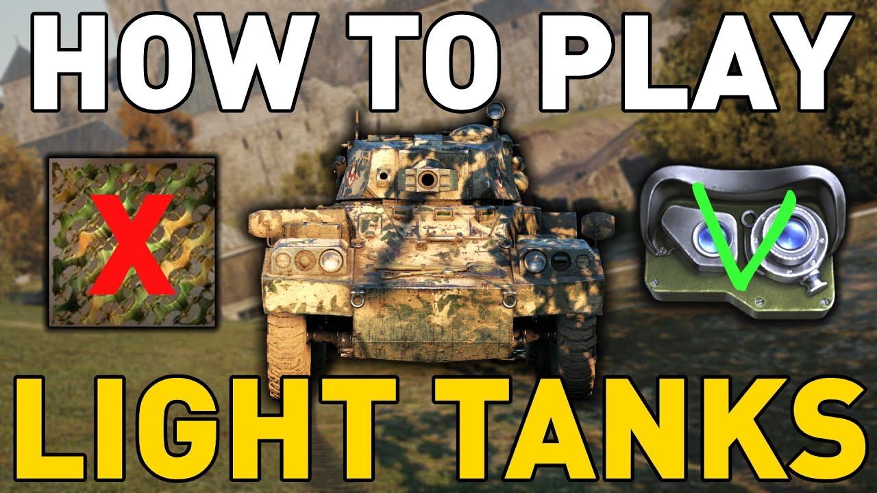 How to Play Light Tanks - World of Tanks