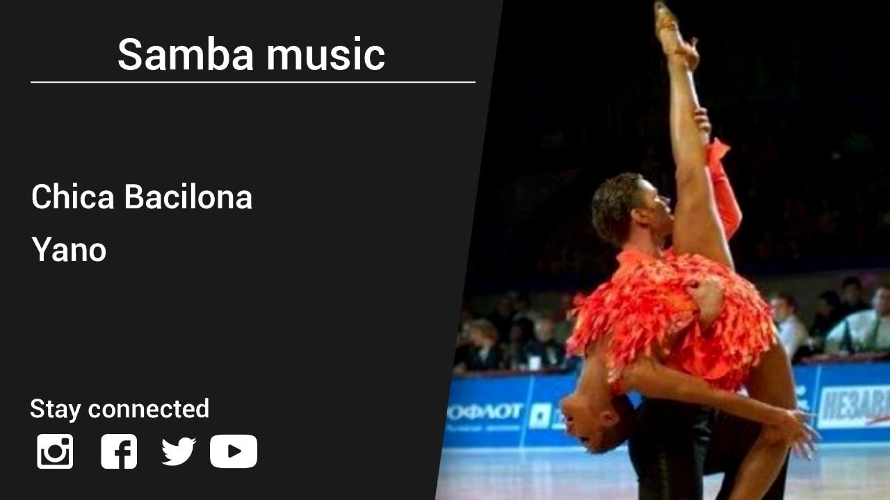 yano chica bacilona samba