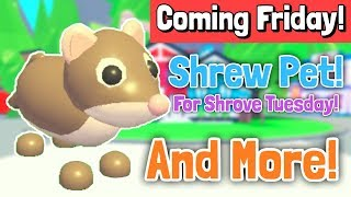 NEW SHREW PET COMING THIS FRIDAY! NEW PETS! Adopt Me Leaks