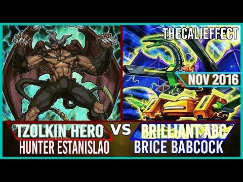 Yu-Gi-Oh Live Duel: Tzolkin Hero vs Brilliant Fusion ABC [Full Match] (Nov 2016)