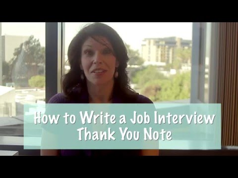 How to Write a Job Interview Thank You Note - Video Tutorial