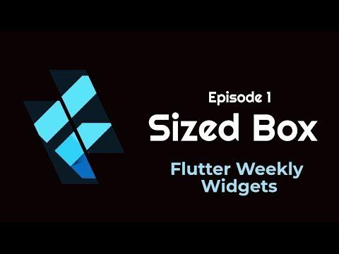 Flutter: SizedBox   Flutter Weekly Widgets   Ep 1