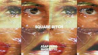MadeinTYO - Square Bitch Feat. A$AP Ferg (Official Audio)