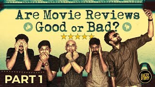 Are movie reviews Good or Bad? - Part 1 | Fully Filmy Mindvoice