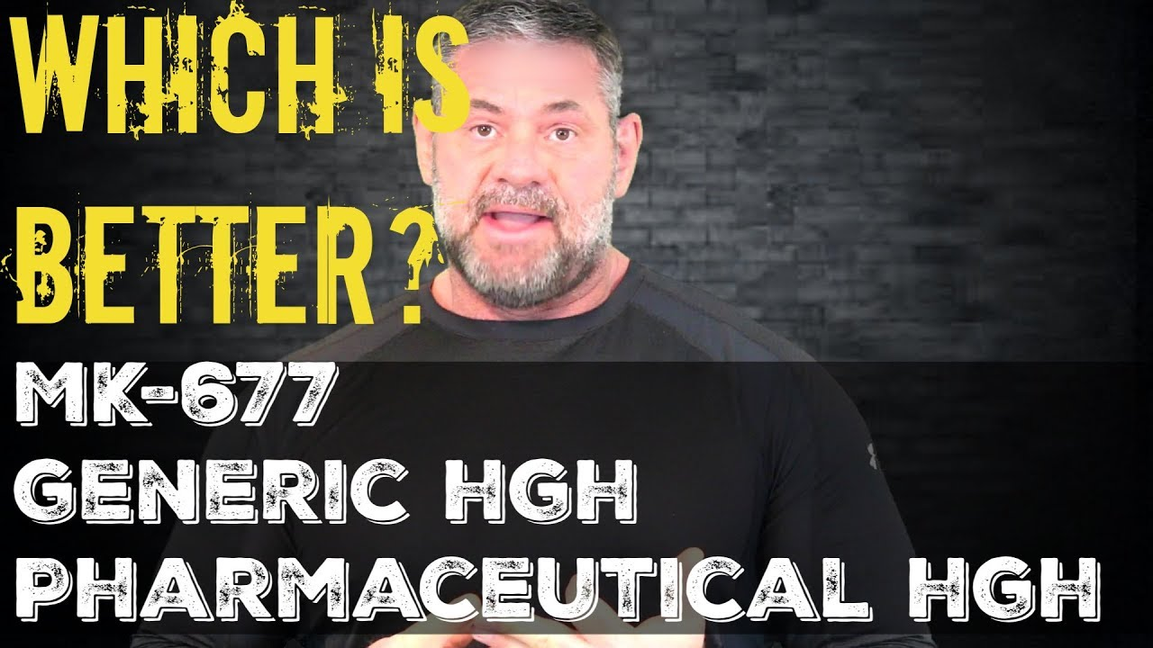 Which is Better? MK 677, Pharmaceutical, or Generic HGH?