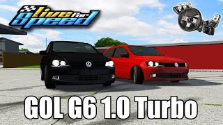 Live For Speed - Rolê de Gol G6 1.0 turbo ft. ZoiooGamer
