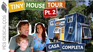 Tour Da Mini Casa Sobre Rodas Pt 2 - A Araraúna é 1ª Minicasa Legalizada No Brasil | Tiny House Tour