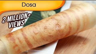 Dosa  Popular South Indian Food